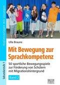 Mit Bewegung zur Sprachkompetenz - Bd.2