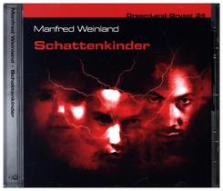 DreamLand-Grusel - Schattenkinder, 1 Audio-CD