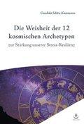 Die Weisheit der 12 Archetypen