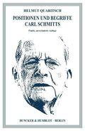 Positionen und Begriffe Carl Schmitts.