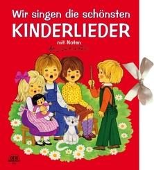Wir singen die schönsten Kinderlieder
