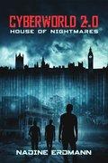 Cyberworld: House of Nightmares