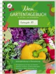Mein Gartentagebuch für den Obst- und Gemüsegärtner