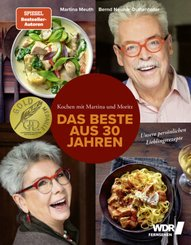 Kochen mit Martina & Moritz - Das Beste aus 30 Jahren