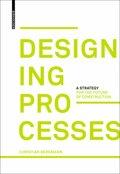 Designing Processes