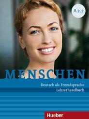 Menschen - Deutsch als Fremdsprache: Lehrerhandbuch; A2/2