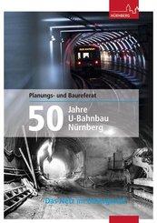 50 Jahre U-Bahnbau Nürnberg