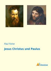 Jesus Christus und Paulus