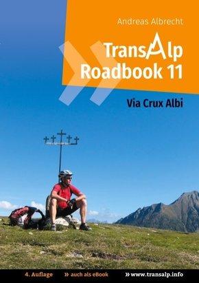 Transalp Roadbook 11: Via Crux Albi