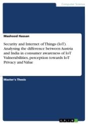 Security and Internet of Things (IoT). Analysing the difference between Austria and India in consumer awareness of IoT V