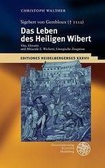 Sigebert von Gembloux ( 1112): Das Leben des Heiligen Wibert