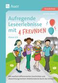 Aufregende Leseerlebnisse mit 4 Freunden, Klasse 3-4