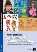 Kinder entdecken Künstler des Impressionismus