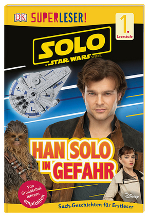 Superleser! Solo A Star Wars Story - Han Solo in Gefahr