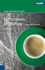 Naturstein im Alltag - Bd.2
