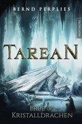 Tarean, Erbe der Kristalldrachen