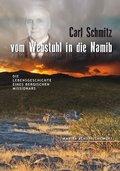 Carl Schmitz - vom Webstuhl in die Namib