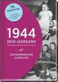 1944 - Dein Jahrgang