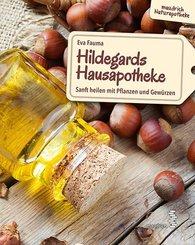 Hildegards Hausapotheke