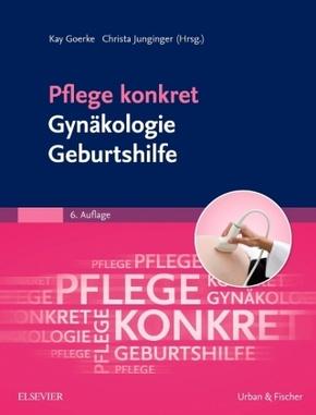 Pflege konkret Gynäkologie Geburtshilfe