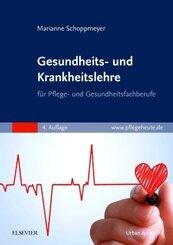 Gesundheits- und Krankheitslehre für Pflege- und Gesundheitsfachberufe
