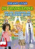 Die Kristallkinder und das Geheimnis der acht goldenen Haare