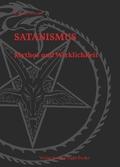 Satanismus - Mythos und Wirklichkeit