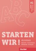 Starten wir! A1 - Glossar Deutsch-Französisch
