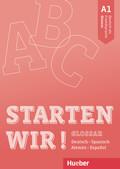 Starten wir! A1 - Glossar Deutsch-Spanisch