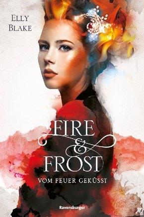 Fire & Frost - Vom Feuer geküsst