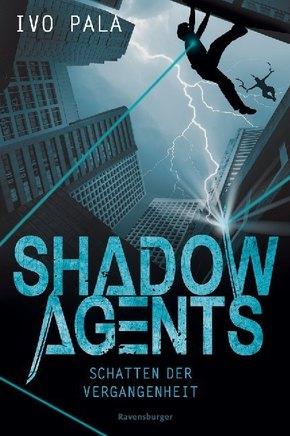 Shadow Agents - Schatten der Vergangenheit