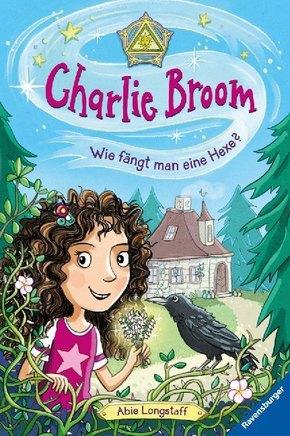 Charlie Broom - Wie fängt man eine Hexe?