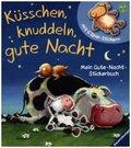 Küsschen, knuddeln, gute Nacht - Meine Gute-Nacht-Stickerbuch