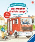 Mein Klappenbuch: Was machen die Fahrzeuge?