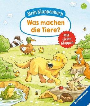 Mein Klappenbuch:  Was machen die Tiere?; .