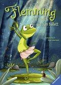 Flemming - Ein Frosch will zum Ballett; .