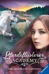 Pferdeflüsterer-Academy - Eine gefährliche Schönheit