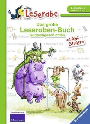 Das große Leseraben-Buch: Quatschgeschichten - Leserabe ab 1. Klasse - Erstlesebuch für Kinder ab 5 Jahren