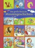 Das große Buch der Minutengeschichten