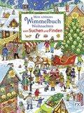 Mein schönstes Wimmelbuch Weihnachten vom Suchen und Finden