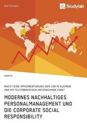 Modernes nachhaltiges Personalmanagement und die Corporate Social Responsibility