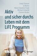 Aktiv und sicher durchs Leben mit dem LiFE Programm