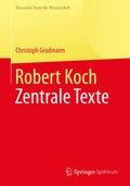 Robert Koch - Zentrale Texte