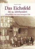 Das Eichsfeld im 19. Jahrhundert