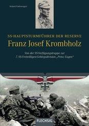 SS-Hauptsturmführer der Reserve Franz Josef Krombholz