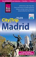 Reise Know-How Reiseführer CityTrip PLUS Madrid