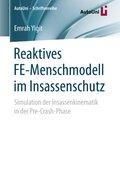 Reaktives FE-Menschmodell im Insassenschutz