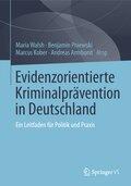 Evidenzorientierte Kriminalprävention in Deutschland