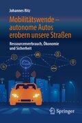 Mobilitätswende - autonome Autos erobern unsere Straßen