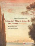 Friedrich Albert Schmidt 1846-1916